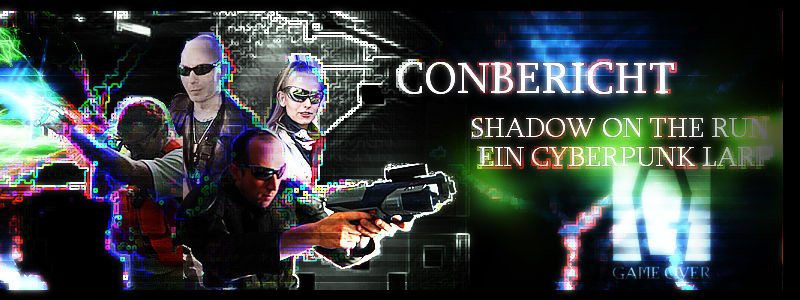 "Conbericht  ""Shadow on the Run"" – ein Cyberpunklarp (Runner)"